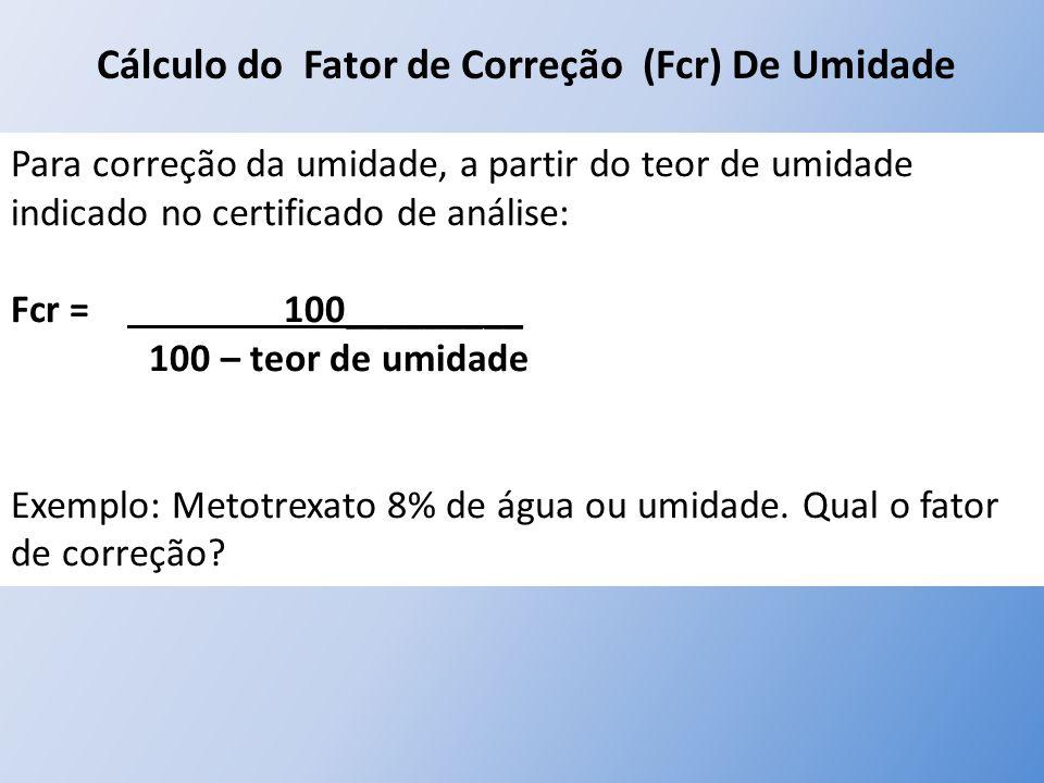Cálculo do Fator de Correção (Fcr) De Umidade
