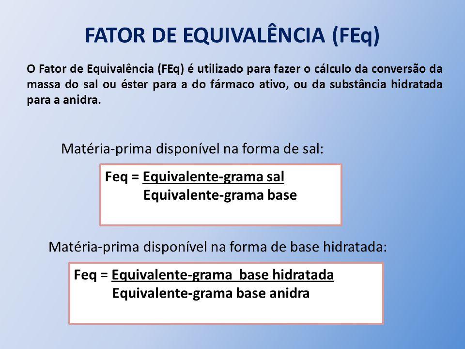 FATOR DE EQUIVALÊNCIA (FEq)