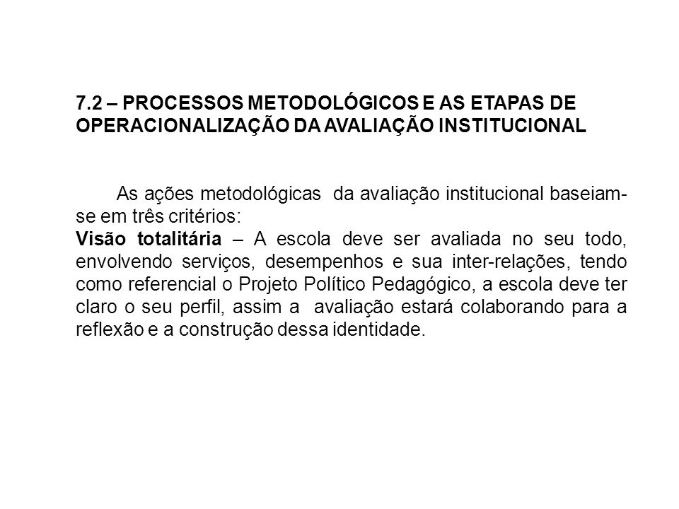 7.2 – PROCESSOS METODOLÓGICOS E AS ETAPAS DE
