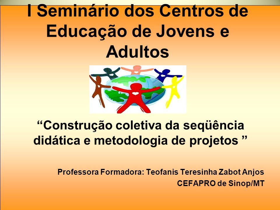 I Seminário dos Centros de Educação de Jovens e Adultos