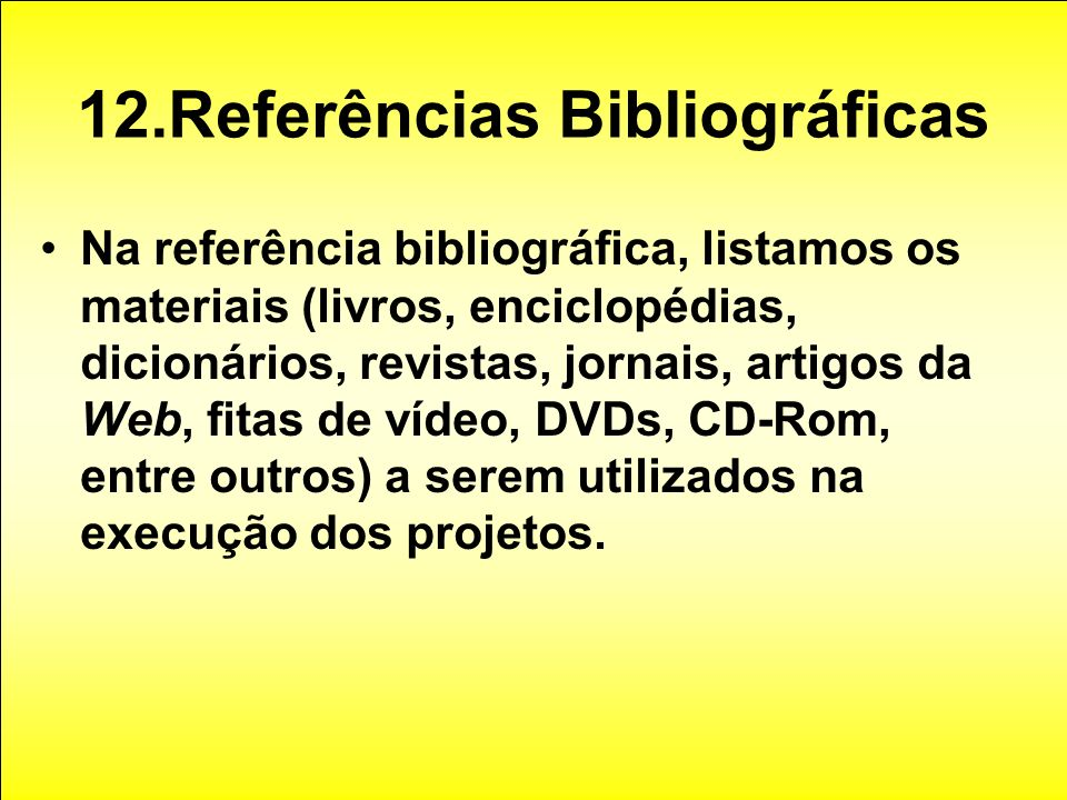 12.Referências Bibliográficas