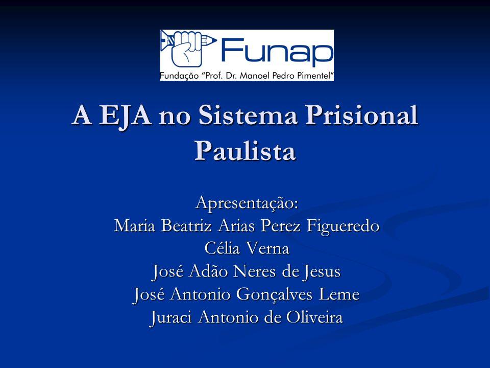 A EJA no Sistema Prisional Paulista