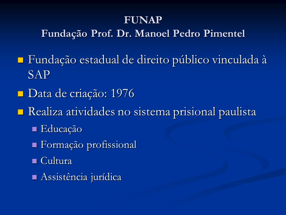 FUNAP Fundação Prof. Dr. Manoel Pedro Pimentel