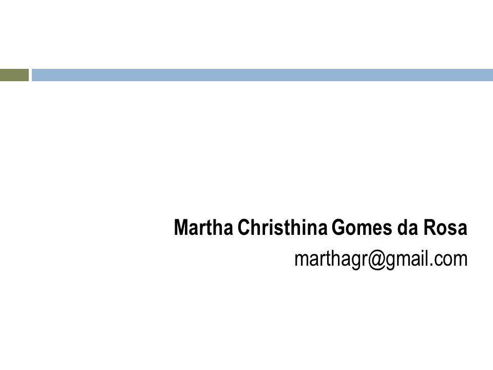 Martha Christhina Gomes da Rosa