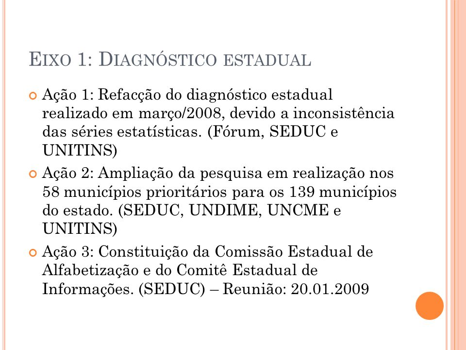 Eixo 1: Diagnóstico estadual