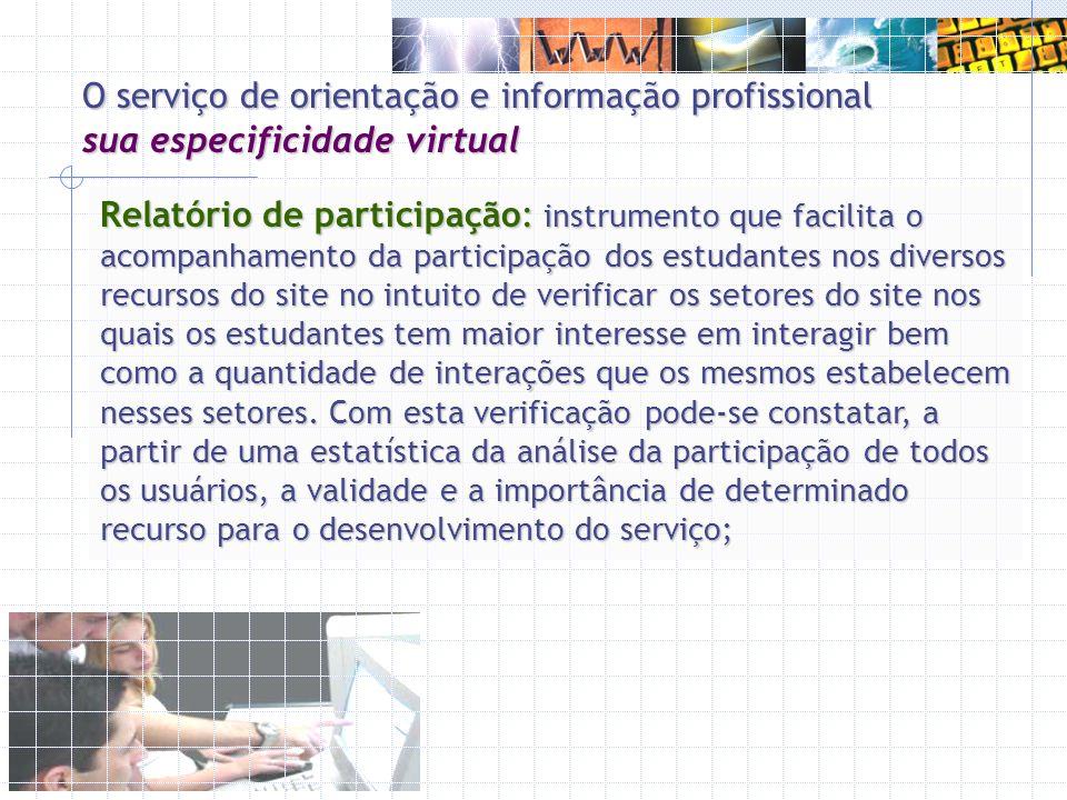 O serviço de orientação e informação profissional sua especificidade virtual