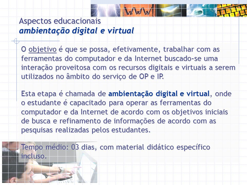 Aspectos educacionais ambientação digital e virtual