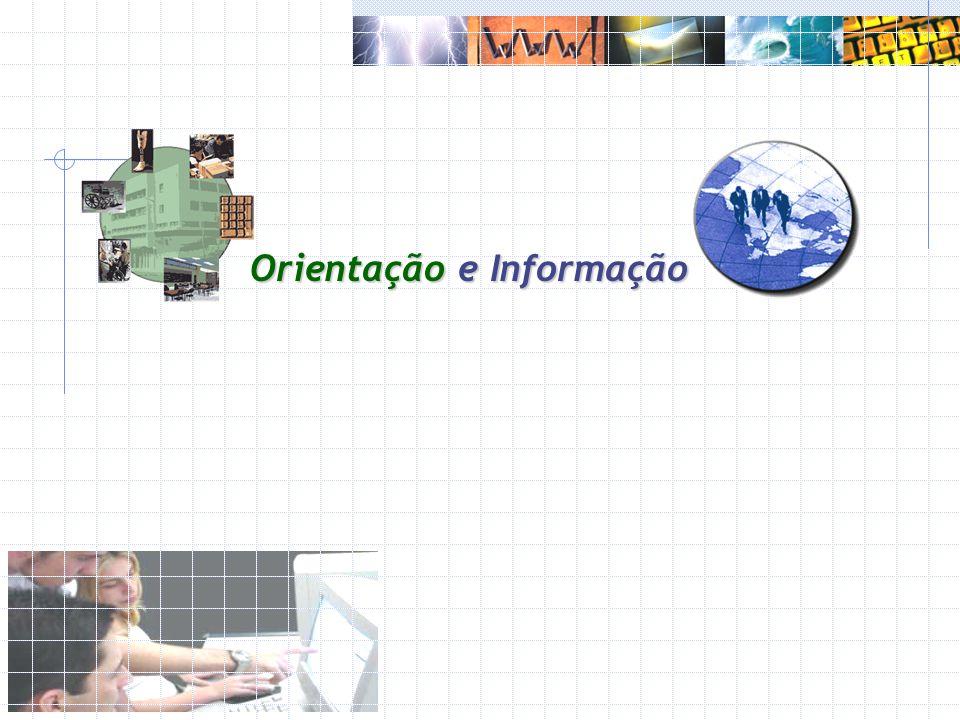Orientação e Informação