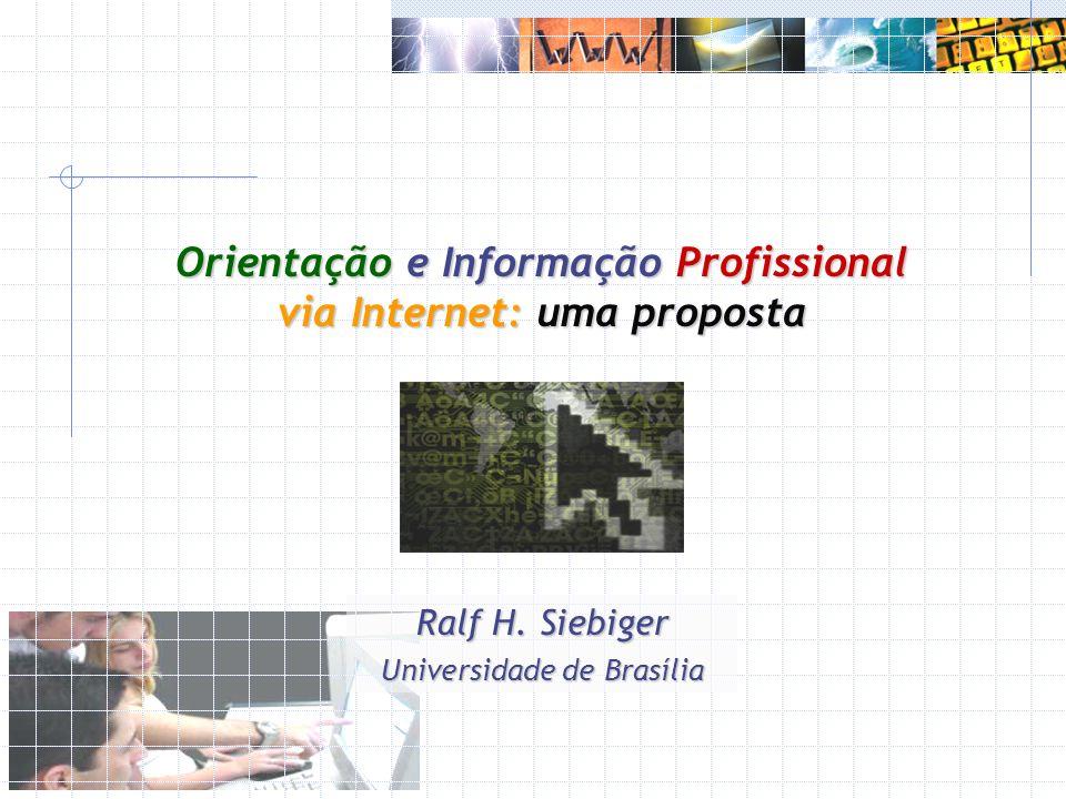 Orientação e Informação Profissional via Internet: uma proposta