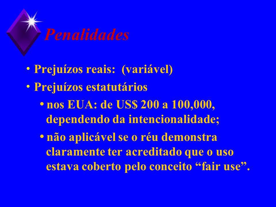 Penalidades Prejuízos reais: (variável) Prejuízos estatutários