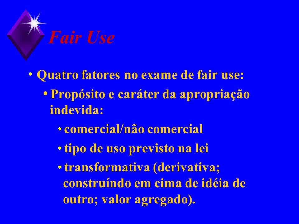 Fair Use Quatro fatores no exame de fair use: