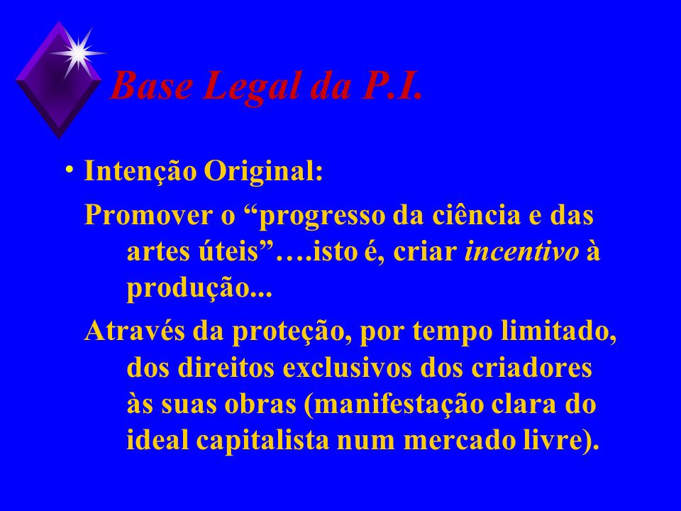 Base Legal da P.I. Intenção Original: