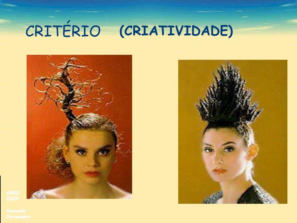 CRITÉRIO (CRIATIVIDADE) ABED 2003 Consuelo Fernandez