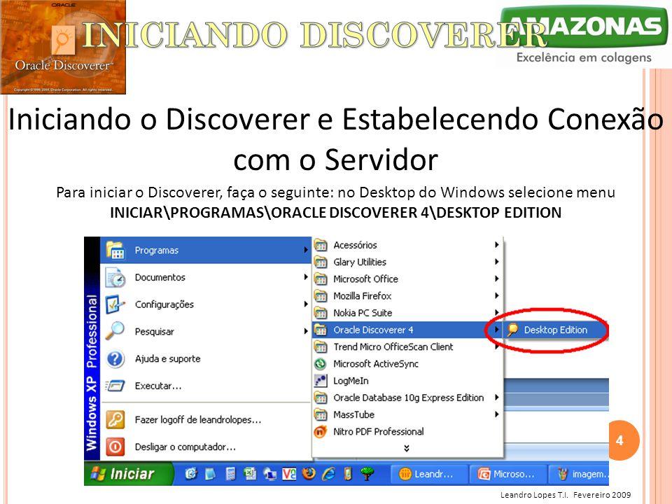 Iniciando o Discoverer e Estabelecendo Conexão com o Servidor