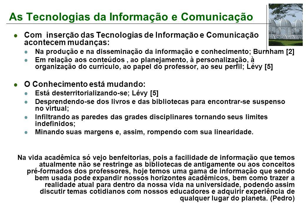 As Tecnologias da Informação e Comunicação