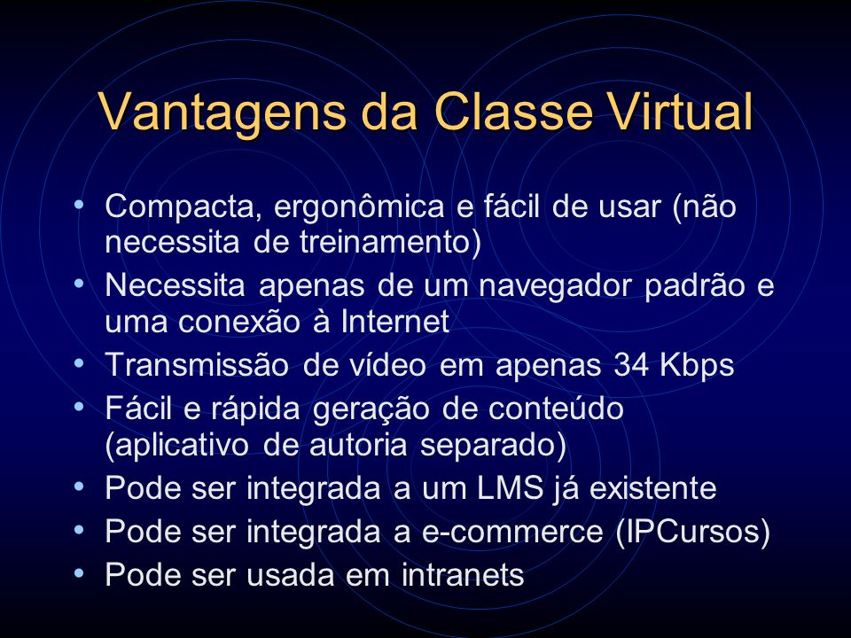Vantagens da Classe Virtual
