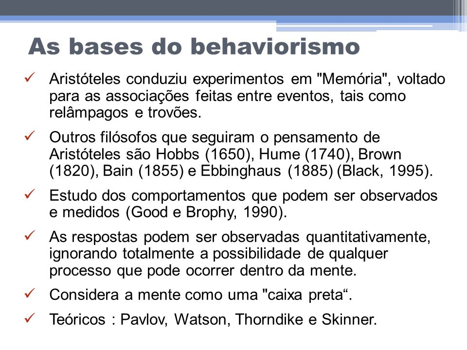 As bases do behaviorismo
