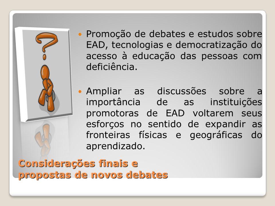 Considerações finais e propostas de novos debates