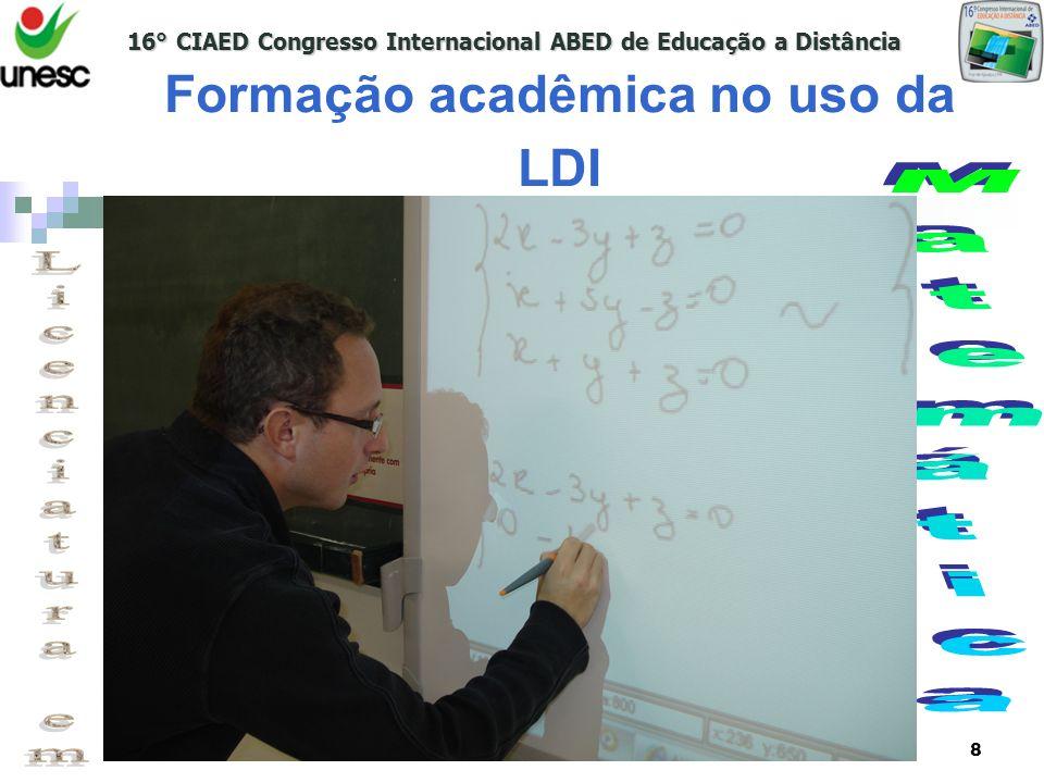 Formação acadêmica no uso da LDI