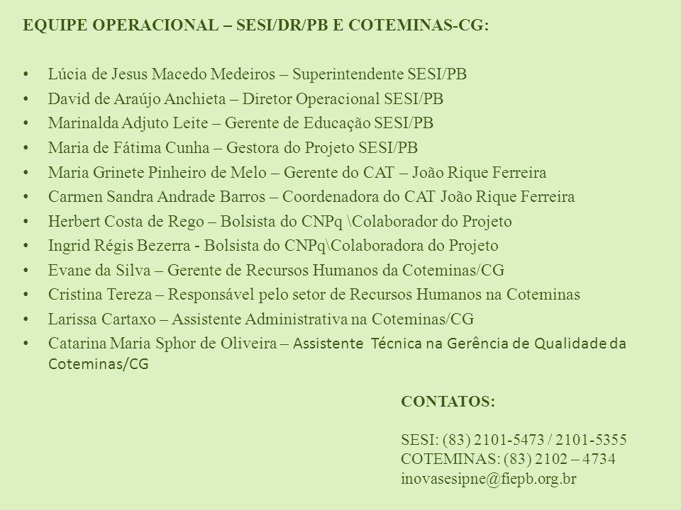 EQUIPE OPERACIONAL – SESI/DR/PB E COTEMINAS-CG: