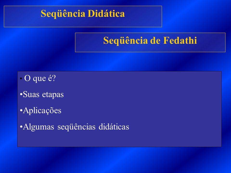 Seqüência Didática Seqüência de Fedathi