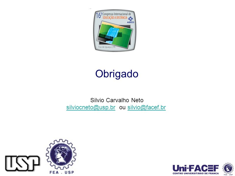 silviocneto@usp.br ou silvio@facef.br