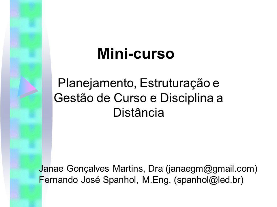 Planejamento, Estruturação e Gestão de Curso e Disciplina a Distância