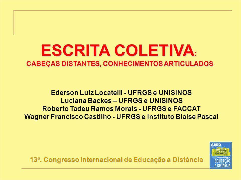 ESCRITA COLETIVA: CABEÇAS DISTANTES, CONHECIMENTOS ARTICULADOS