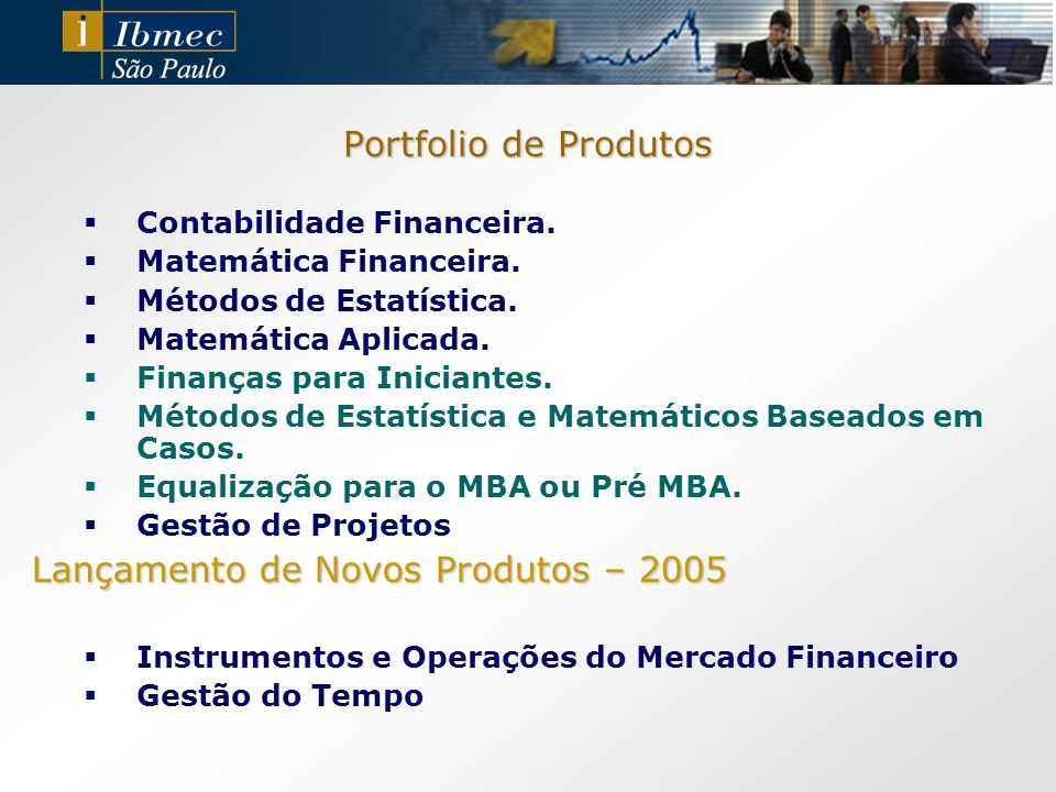 Lançamento de Novos Produtos – 2005