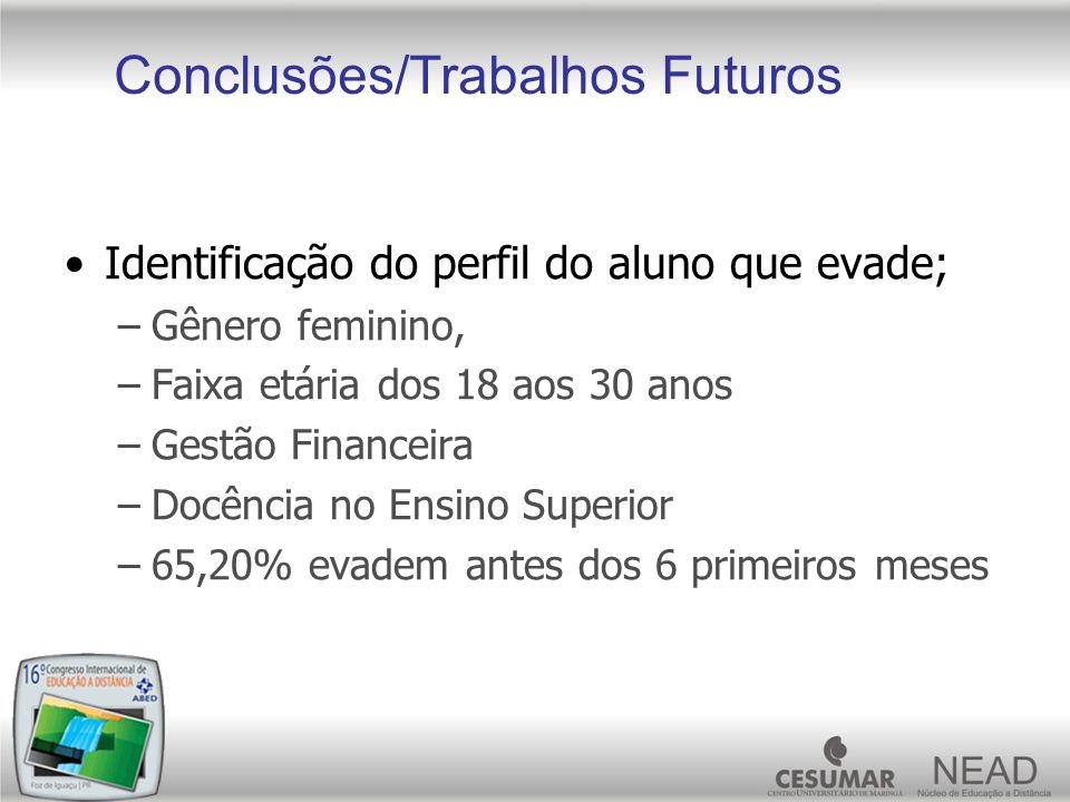 Conclusões/Trabalhos Futuros
