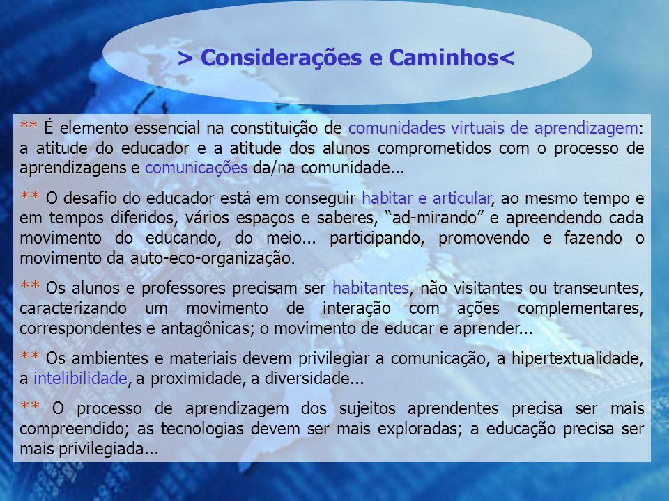 > Considerações e Caminhos<