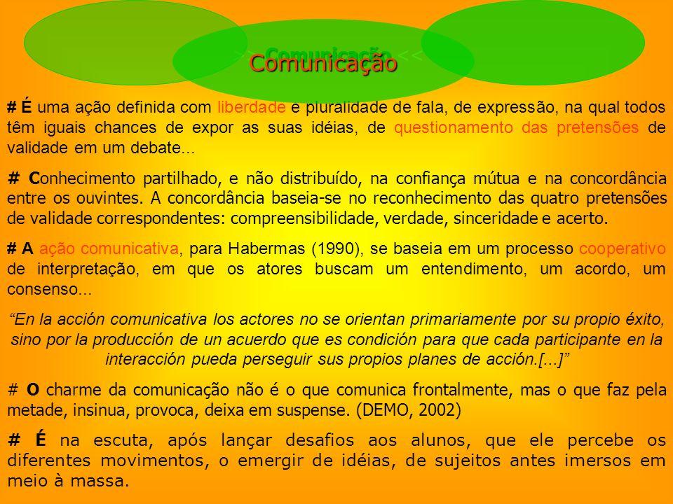>> Comunicação <<