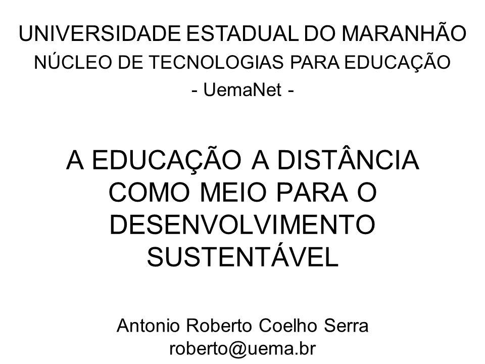 A EDUCAÇÃO A DISTÂNCIA COMO MEIO PARA O DESENVOLVIMENTO SUSTENTÁVEL
