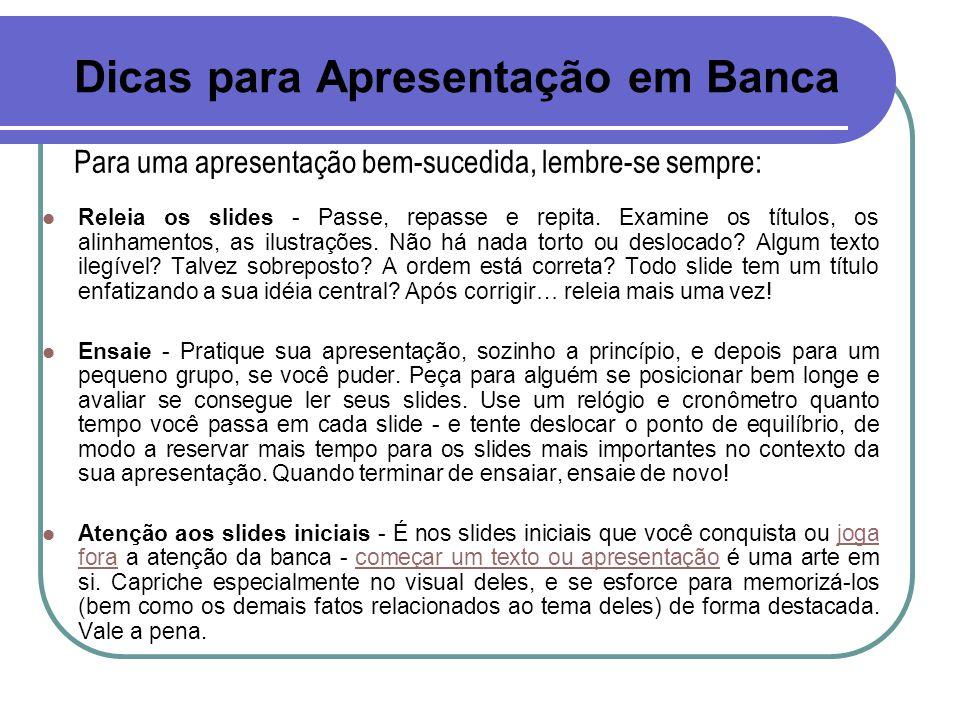 Dicas para Apresentação em Banca
