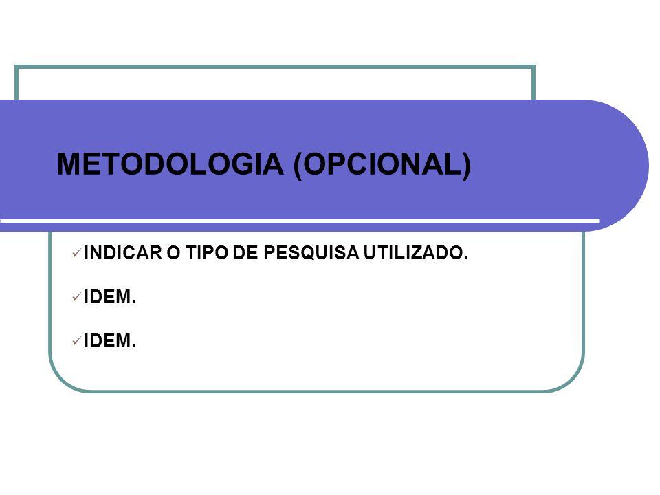 METODOLOGIA (OPCIONAL)