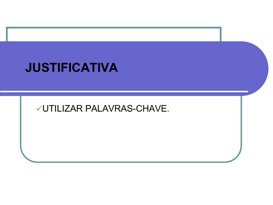 UTILIZAR PALAVRAS-CHAVE.