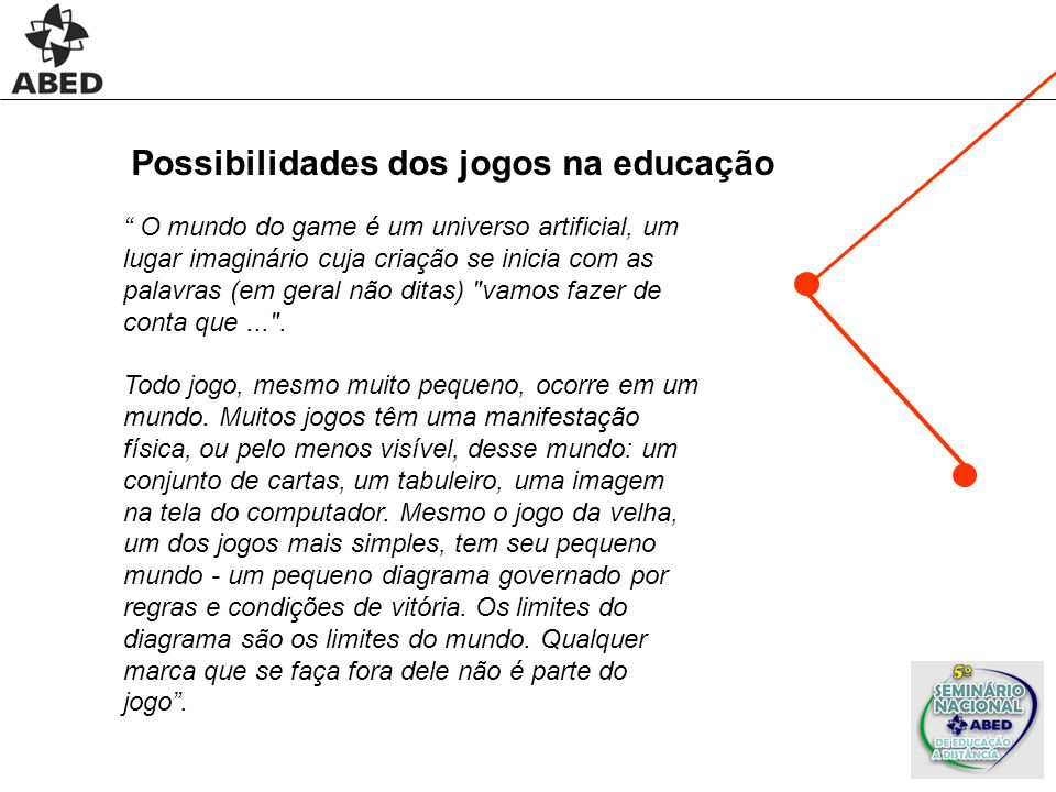 Possibilidades dos jogos na educação