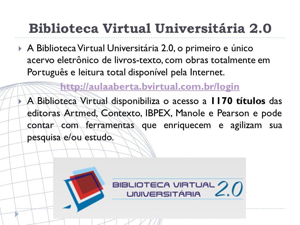Biblioteca Virtual Universitária 2.0