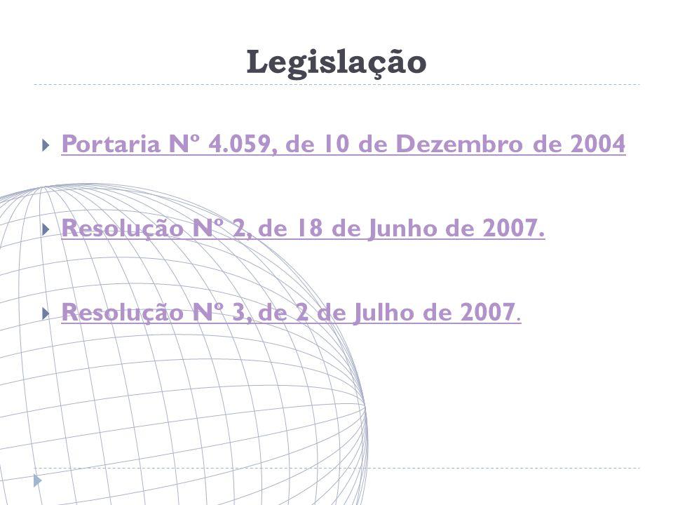 Legislação Portaria Nº 4.059, de 10 de Dezembro de 2004