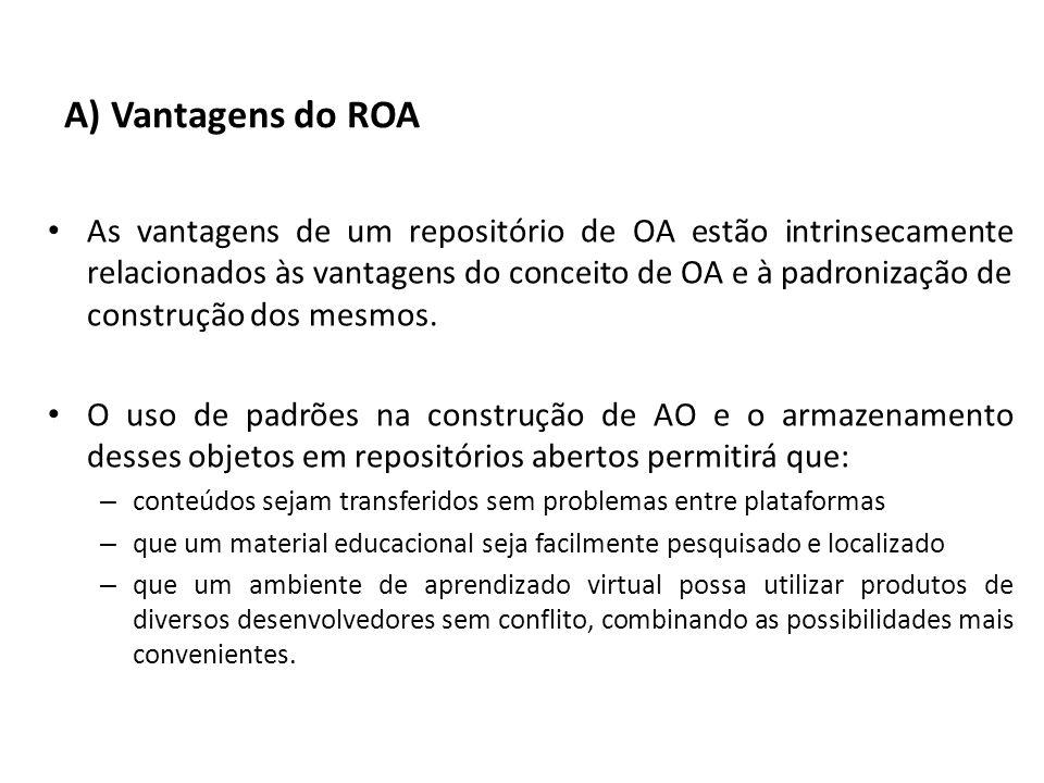 A) Vantagens do ROA