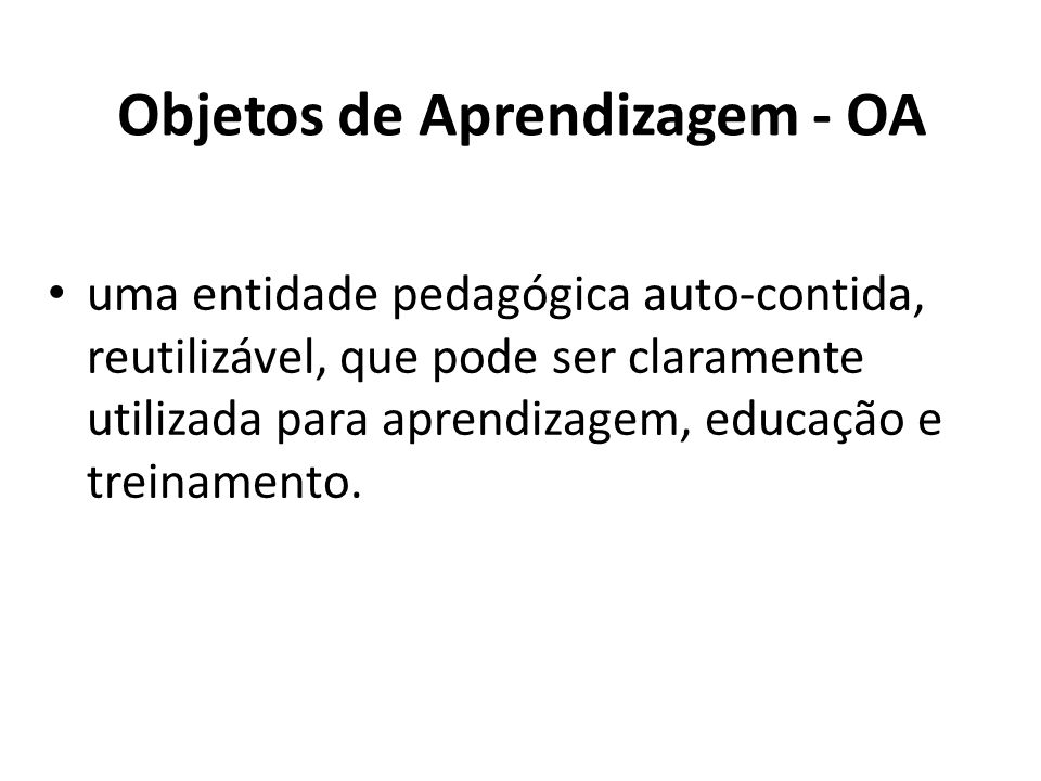 Objetos de Aprendizagem - OA