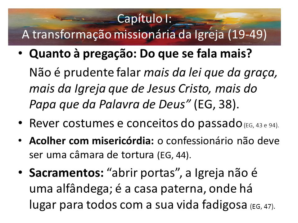 Capítulo I: A transformação missionária da Igreja (19-49)