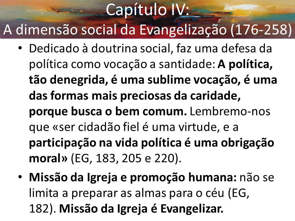 Capítulo IV: A dimensão social da Evangelização (176-258)