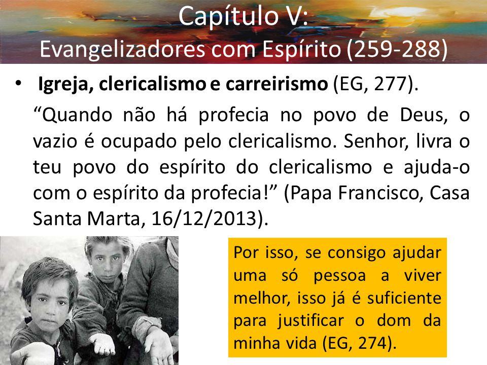 Capítulo V: Evangelizadores com Espírito (259-288)