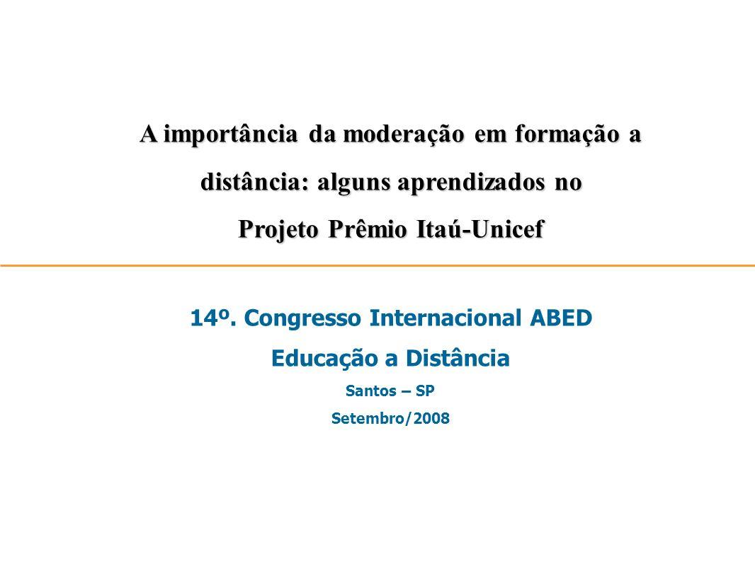 Projeto Prêmio Itaú-Unicef 14º. Congresso Internacional ABED