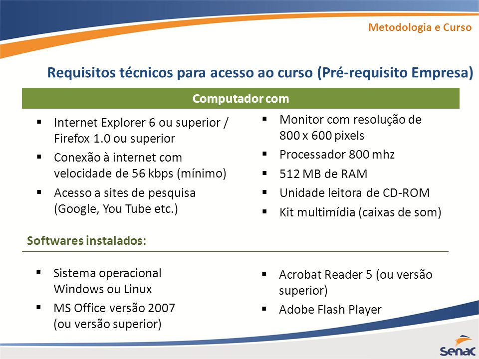 Requisitos técnicos para acesso ao curso (Pré-requisito Empresa)