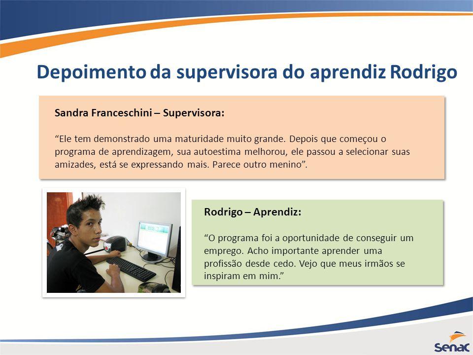 Depoimento da supervisora do aprendiz Rodrigo