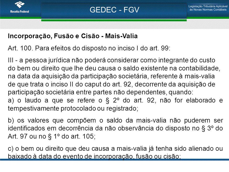 GEDEC - FGV Incorporação, Fusão e Cisão - Mais-Valia