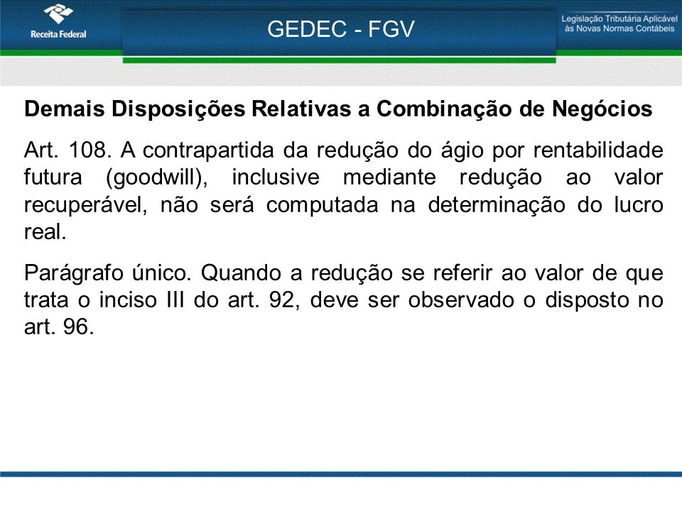 GEDEC - FGV Demais Disposições Relativas a Combinação de Negócios.