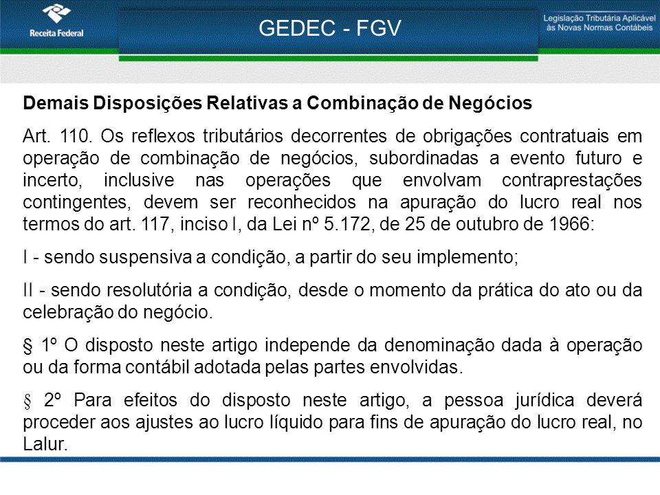 GEDEC - FGV Demais Disposições Relativas a Combinação de Negócios